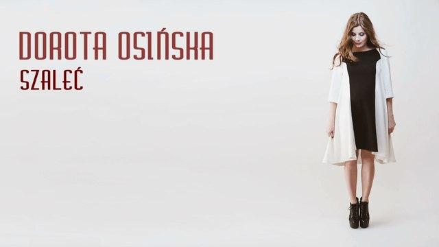 Dorota Osinska - Szalec (Lyric Video)