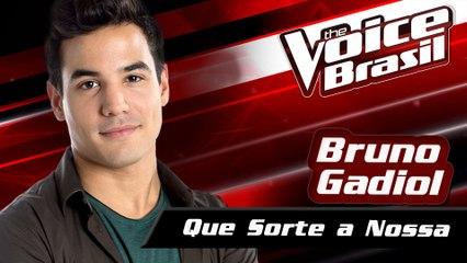 Bruno Gadiol - Que Sorte A Nossa
