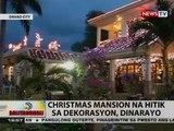 BT: Christmas mansion na hitik sa dekorasyon, dinarayo