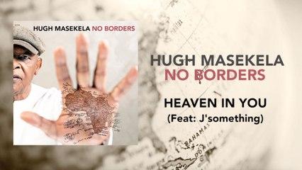 Hugh Masekela - Heaven In You