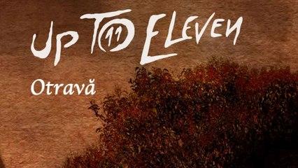Up To Eleven - Otravă (lyric video)
