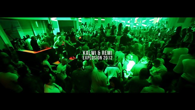 Kalwi & Remi - Explosion 2