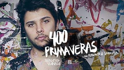Renato Vianna - 400 Primaveras