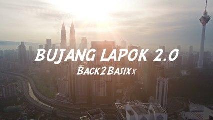 Back2Basixx - Bujang Lapok 2.0