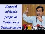 Arvind Kejriwal tweets misleading pics on demonetization | Oneindia News