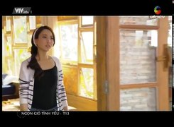 Ngon Gio Tinh Yeu Kenh VTVCab1 Tap 13