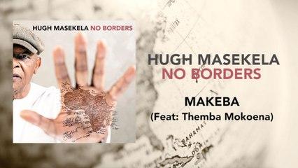 Hugh Masekela - Makeba
