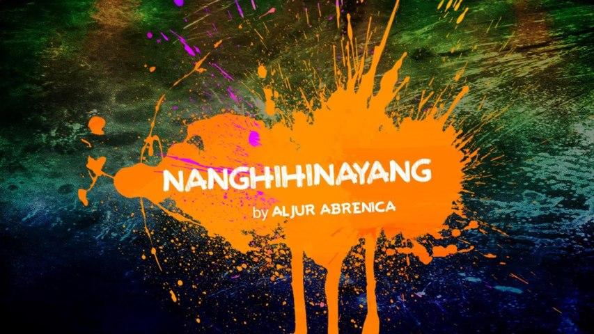 Aljur Abrenica - Nanghihinayang