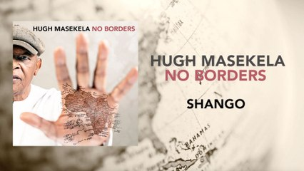 Hugh Masekela - Shango