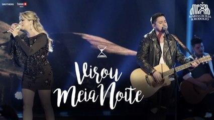 Maria Cecília & Rodolfo - Virou Meia Noite