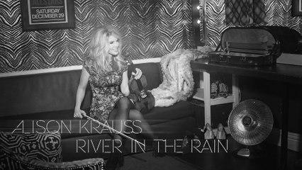 Alison Krauss - River In The Rain