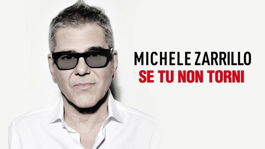 Michele Zarrillo - Se Tu Non Torni