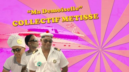 Collectif Métissé - Ma Demoiselle