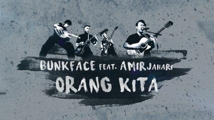 Bunkface - Orang Kita