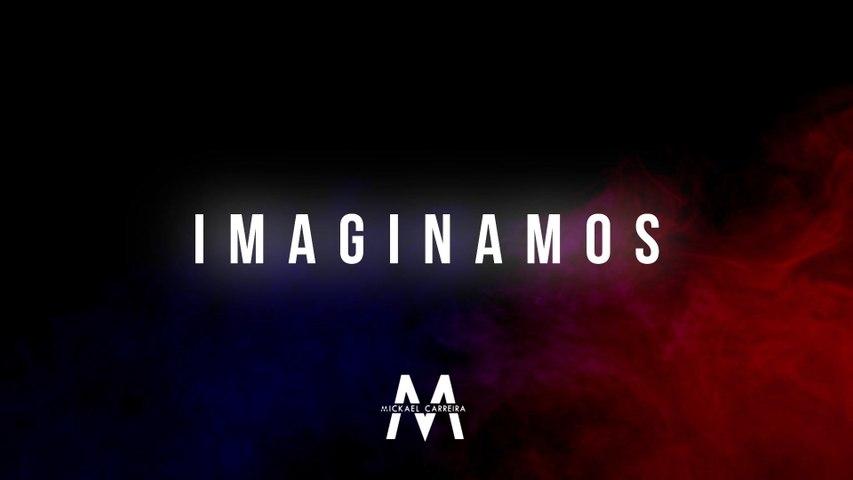 Mickael Carreira - Imaginamos
