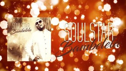 Soulstar - Bambelela