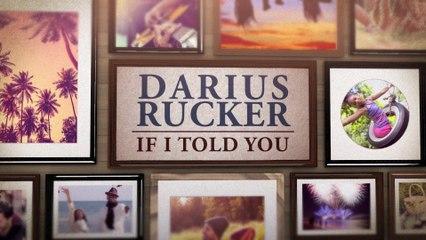 Darius Rucker - If I Told You