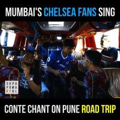 Chelsea fans chant on Pune road trip!