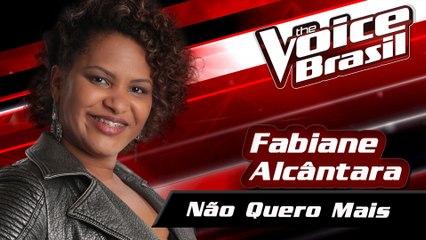 Fabiane Alcântara - Não Quero Mais