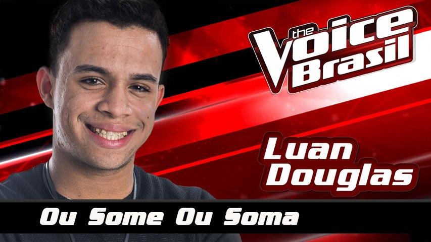 Luan Douglas - Ou Some Ou Soma