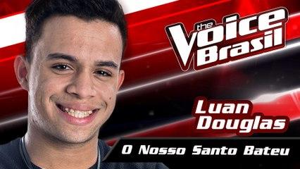 Luan Douglas - O Nosso Santo Bateu