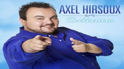 Axel Hirsoux - Bellissimo