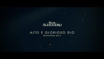 Friar Alessandro - Alto E Glorioso Dio