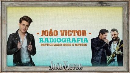 João Victor - Radiografia
