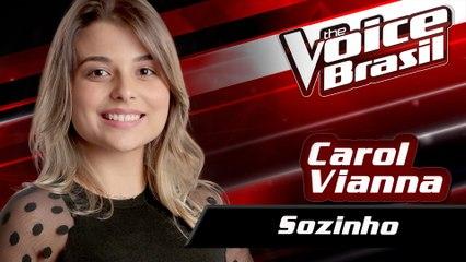 Carol Vianna - Sozinho