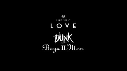 Dunk Phunkorn - Love