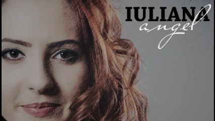 Iuliana - Angel (lyric video)