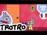 TROTRO - EP54 - Chut Trotro