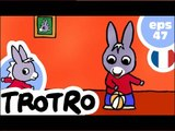 TROTRO - EP47 - Pas maintenant Trotro