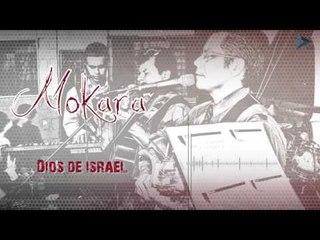 Dios de Israel - Mokara / Michaini Reyma (Al Gran Rey)