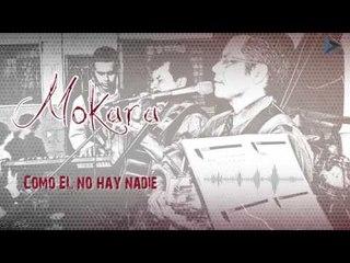 Como Él No Hay Nadie - Mokara / Michaini Reyma (Al Gran Rey)