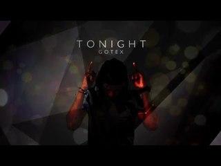 Gotex - Tonight (ID Medios)