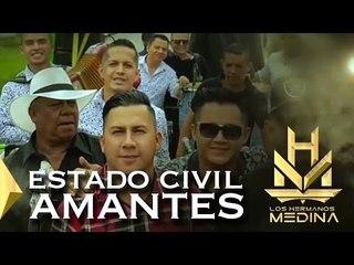 Los Hermanos Medina - Estado Civil Amantes