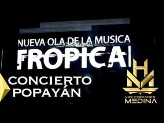 Concierto Popayán   Tour la conquista Colombia   Los Hermanos Medina
