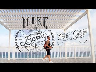 Estar Contigo - Mike Bahía (Video Oficial)