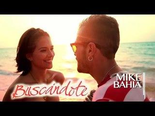 Buscándote - Mike Bahía (Video Oficial)