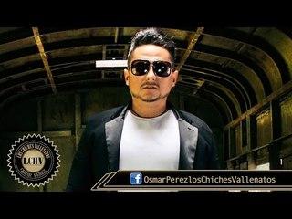 Tu Tienes El Control - Osmar Perez & Los Chiches Vallenatos