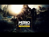 Metro: Last Light Redux - PC Gameplay