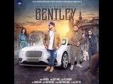 BENTLEY - AVI BASRA FT. GANGIS KHAN    DEEP JANDU    DESI SWAG RECORDS