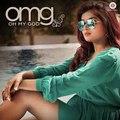 OMG (Oh My God) - Shipra Goyal - Rajat Nagpal - Puneet Singh