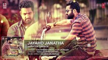 Janatha Garage Songs   Jayaho Janatha Full Song   Jr NTR   Samantha   Nithya Menen   DSP