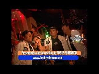 Pobre Fernando (Lanzamiento A Los Medios) - Los De Yolombo