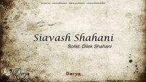 Siavash Shahani feat  Dilek Shahani - Derya [ Derya © 2014 Kalan Müzik ]