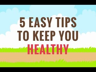 5 Easy Tips To Keep You Healthy    WittyFeed