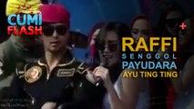 Ups! Ada Video Raffi Senggol Payudara Ayu Ting Ting - CumiFlash 20 April 2017