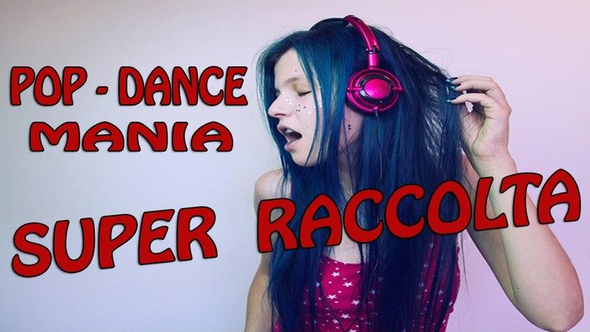 "Various Artists - MIX POP - DANCE MANIA ""SUPER RACCOLTA"""